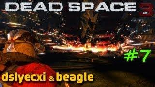 Dead Space 3 With Beagle & Dslyecxi, Part 7