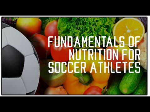Fundamentals Of Nutrition For Soccer Players