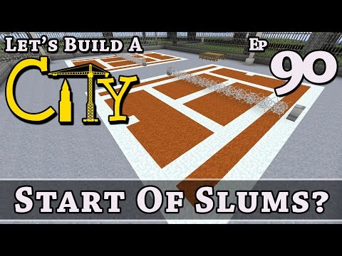 How To Build A City :: Minecraft :: Start Of Slums? :: E90 :: Z One N Only
