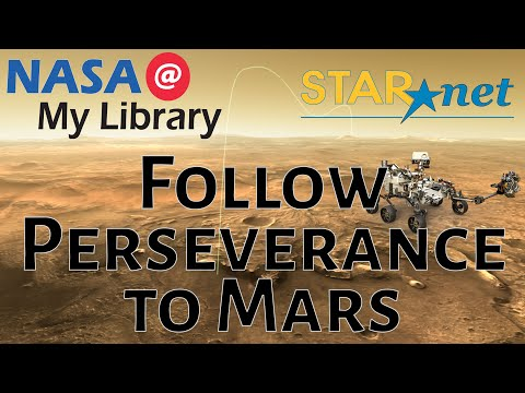 Follow Perseverance to Mars: LIVE with NASA @ My Library
