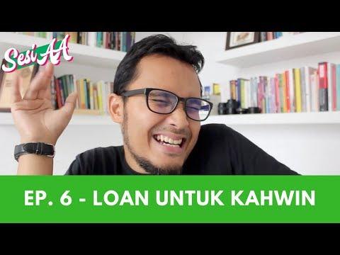 Sesi AA - Ep. 6 - 4 Sebab Kenapa Anda Tak Patut Amik Loan untuk Kahwin