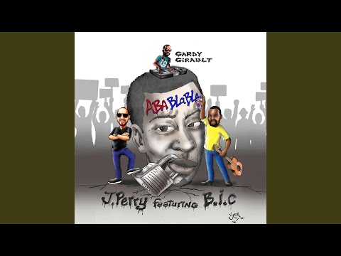 Aba Blabla (feat. Bic & Gardy Girault)