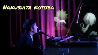 Nakushita Kotoba (Naruto ED.9) - Coda [LIVE]