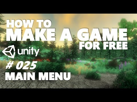HOW TO MAKE A GAME FOR FREE #025 - MAIN MENU - UNITY TUTORIAL thumbnail