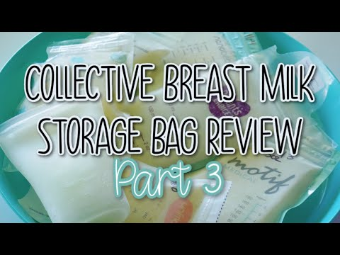 Breast Milk Storage Bag Collective Review 2020 Part 3