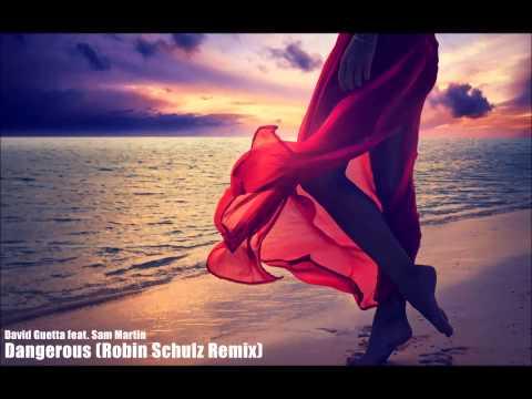 David Guetta - Dangerous feat. Sam Martin (Robin Schulz Remix)