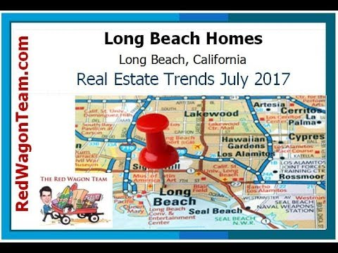 Long Beach Housing Prices July 2017 | Long Beach CA Real Estate