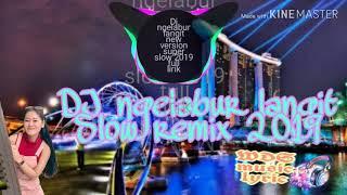 DJ ngelabur langit slow remix