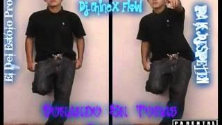 DJ CHINEX FLOW DON CHEZINA FUMO MAS QUE UN RASTA ORIGINAL SONANDO EN TODAS PARTES