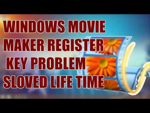 Window Live Movie Maker Register Or Serial Key Problem Sloved
