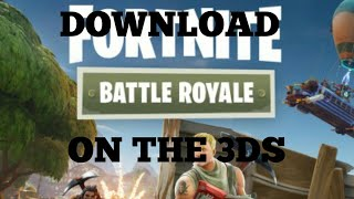 How to download Fortnite on the 3ds! 1000% working