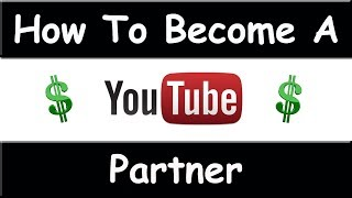 Video How To Become A YouTube Partner - August 2014 ( EASY ) download MP3, 3GP, MP4, WEBM, AVI, FLV Mei 2018