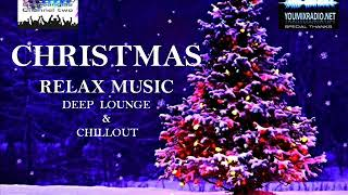 CHRISTMAS RELAX MUSIC DEEP LOUNGE & CHILLOUT #deep #lounge #chillout