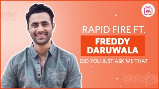 Freddy Daruwala Rapid Fire Challenge | Episode 55   Did You Just Ask Me That | Myntra Studio