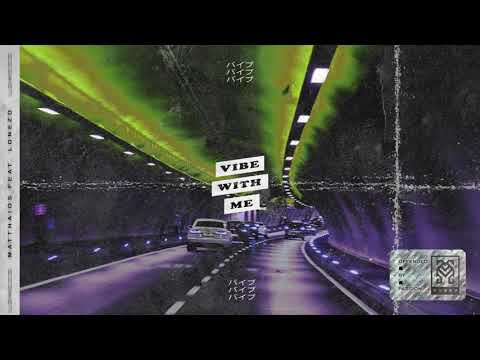 Matthaios - Vibe WIth Me (Official Instrumental)