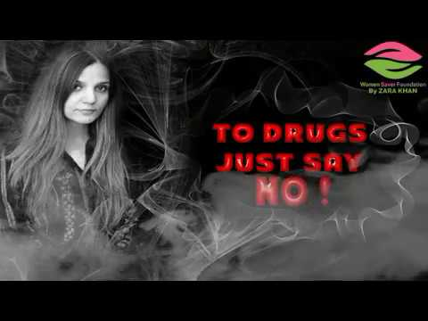 Say no to drugs Women Saver Foundation by Zara Khan
