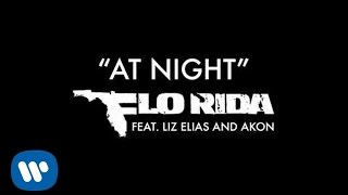 Flo Rida - At Night ft. Liz Elias and Akon [Official Audio]
