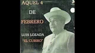 FG  Aquel 4 de Febrero - Luis Lozada El Cubiro
