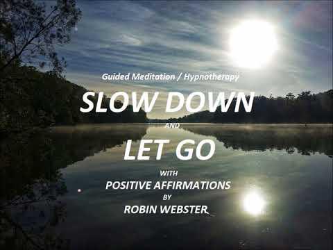Slow Down & Let Go