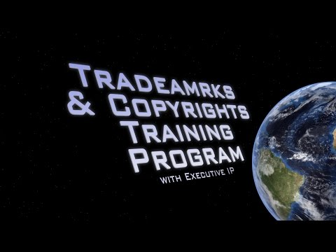 Trademarks and Copyrights Training - Executive IP