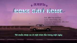 [VIETSUB] 귀가본능 ( Home Shit Home ) - Simon Dominic 사이먼 도미닉 feat. JINBO the superfreak