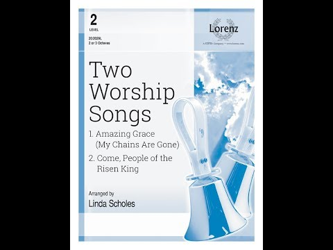 Amazing Grace from Two Songs for Worship (2 or 3 Octaves) - Arr. Linda Scholes