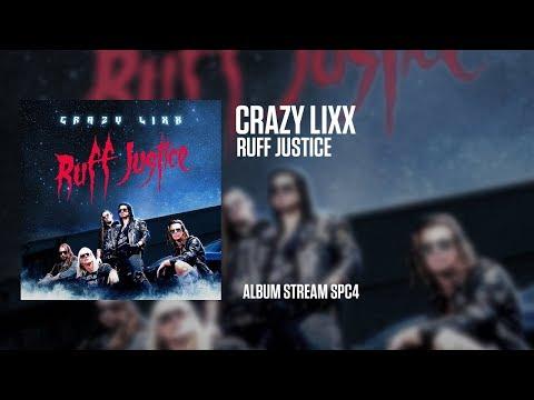Crazy Lixx - Ruff Justice (Album Stream) Mp3