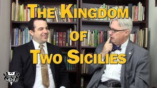 The Kingdom of Two Sicilies