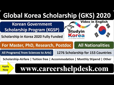 Global Korea Scholarship (GKS) 2020- KGSP (Fully Funded) | For International Students | in English