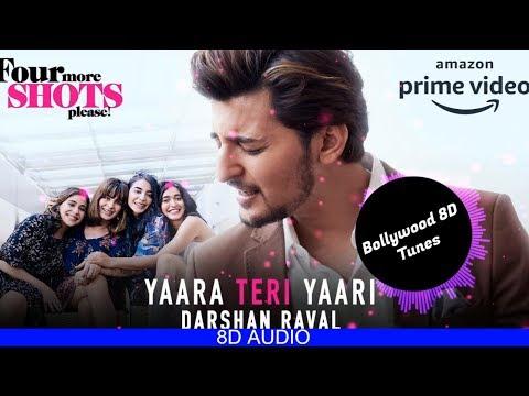 Yaara Teri Yaari 8d Song  Darshan Raval  Use Headphones  Hindi 8d Music