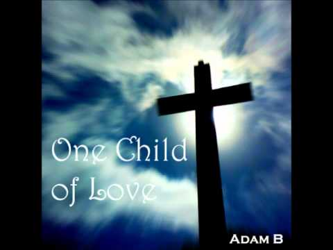 One Child of Love