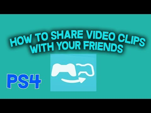 How To Share Video Clips With Your Friends On PS4 ( EASY )