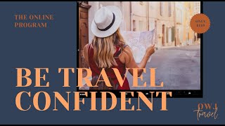 Be Travel Confident Online Program