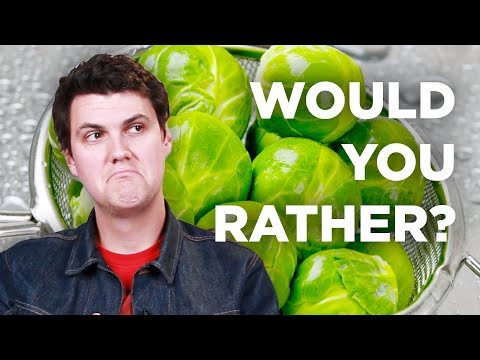 The Hardest 'Would You Rather' For Picky Eaters