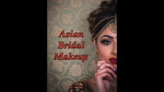Asian Bridal Makeup ** B Beautiful by Binita **