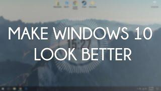 Make Windows 10 Desktop Look Better ( 2017 )