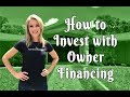 How to Invest with Owner Financing