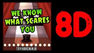 We Know What Scares You - TryHardNinja Ft Halocene - 8D AUDiO Resimi