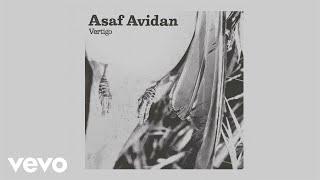 Asaf Avidan - Vertigo (Audio)