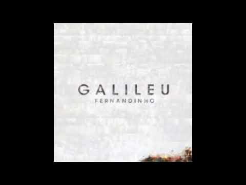 FERNANDINHO - GALILEU - 2016 (CD COMPLETO)