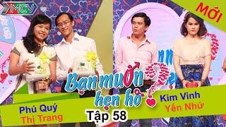 BẠN MUỐN HẸN HÒ - Tập 58 | Kim Vinh - Yến Như | Phú Quí - Nguyễn.T.Trang | 14/12/2014
