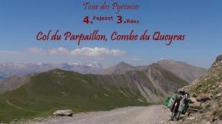 Tour des Pyrénées 4.fejezet 3.rész: Col du Parpaillon, Combe du Queyras