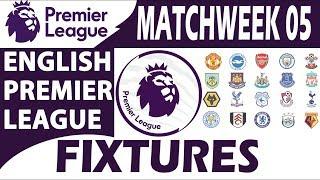 English Premier League 2018/19 : Fixtures & Schedule | Matchweek 05