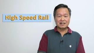 High Speed Rail - Tan Kin Lian (A Better Deal for Singaporeans)