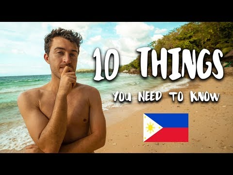 10 Things You NEED to Know about the PHILIPPINES