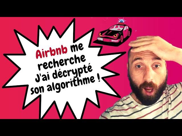 J'ai découvert les secrets de l'algorithme airbnb !