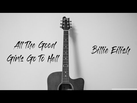 All The Good Girls Go To Hell - Billie Eilish | Karaoke Acoustic Guitar By ZACOUSTIC