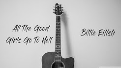 All The Good Girls Go To Hell - Billie Eilish   Karaoke Acoustic Guitar by ZACOUSTIC
