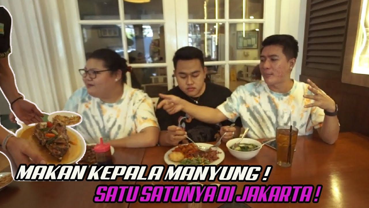 MAKAN KEPALA MANYUNG SATU-SATUNYA DI JAKARTA !! TRAKTIR SEMUANYA SAMPE KENYANG !!!