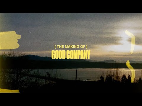 THE MAKING OF GOOD COMPANY - [ ford., sonn, & Hanz ]